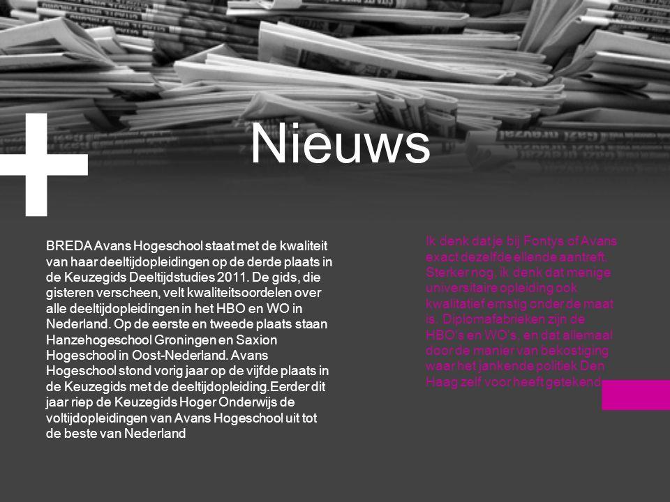 Nieuws + BREDA Avans Hogeschool staat met de kwaliteit van haar deeltijdopleidingen op de derde plaats in de Keuzegids Deeltijdstudies 2011.