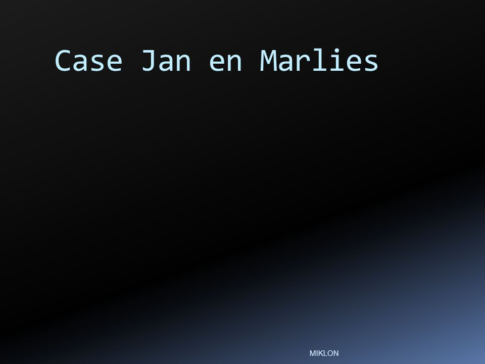 Case Jan en Marlies MIKLON