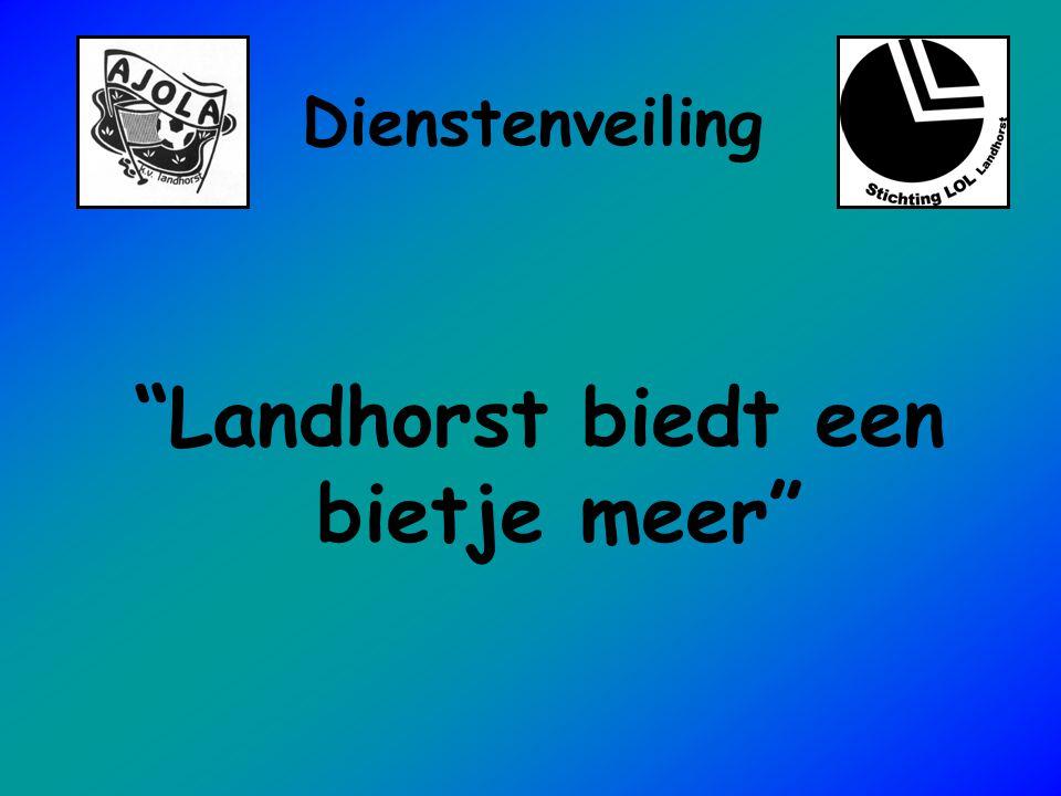 """""""Landhorst biedt een bietje meer"""""""