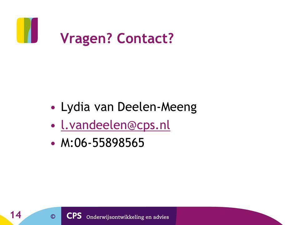 14 Vragen? Contact? Lydia van Deelen-Meeng l.vandeelen@cps.nl M:06-55898565
