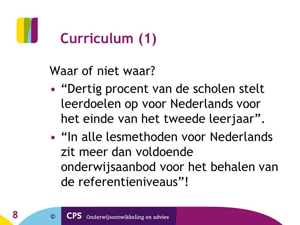 8 Curriculum (1) Waar of niet waar.