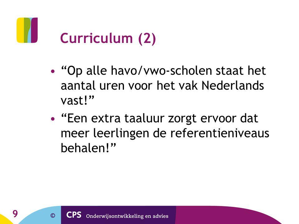 10 Didactiek De kwaliteit van het taalonderwijs wordt sterk bepaald door de leraar.