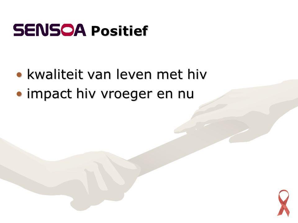 kwaliteit van leven met hivkwaliteit van leven met hiv impact hiv vroeger en nuimpact hiv vroeger en nu Positief