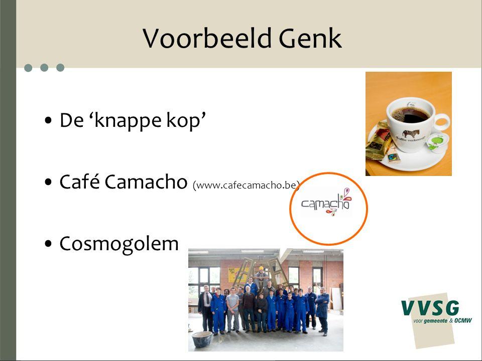Voorbeeld Genk De 'knappe kop' Café Camacho (www.cafecamacho.be) Cosmogolem
