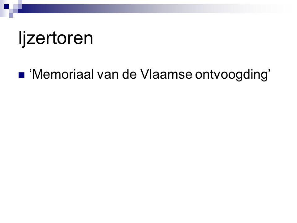 Ijzertoren 'Memoriaal van de Vlaamse ontvoogding'