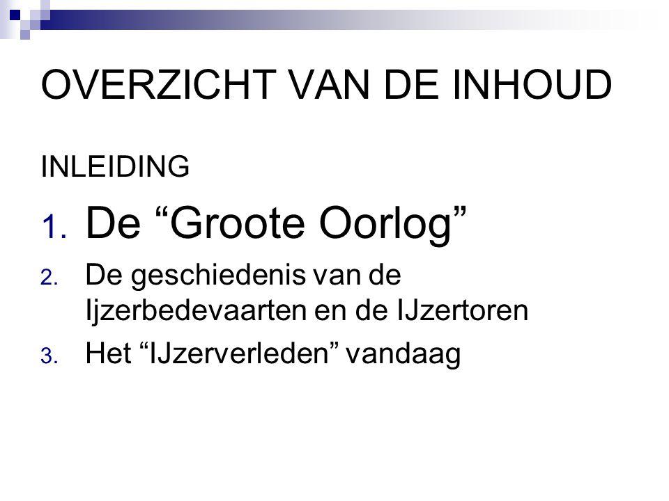 1. De 'Groote Oorlog' 1.1De westhoek en WOI 1.2 Vlaamse bewustwording