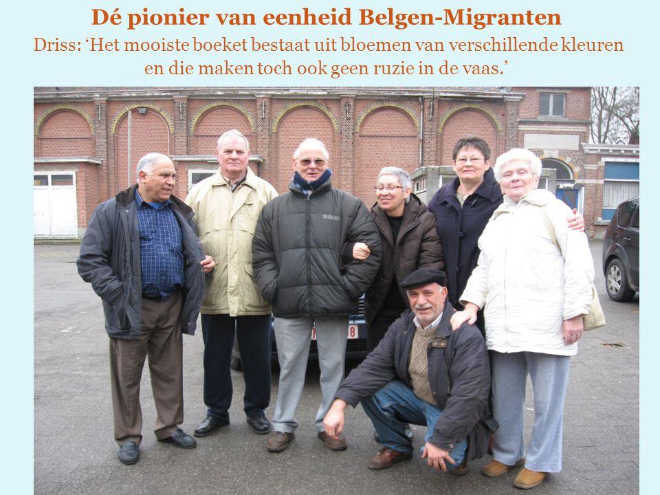 Dé pionier van eenheid Belgen-Migranten Driss: 'Het mooiste boeket bestaat uit bloemen van verschillende kleuren en die maken toch ook geen ruzie in de vaas.'