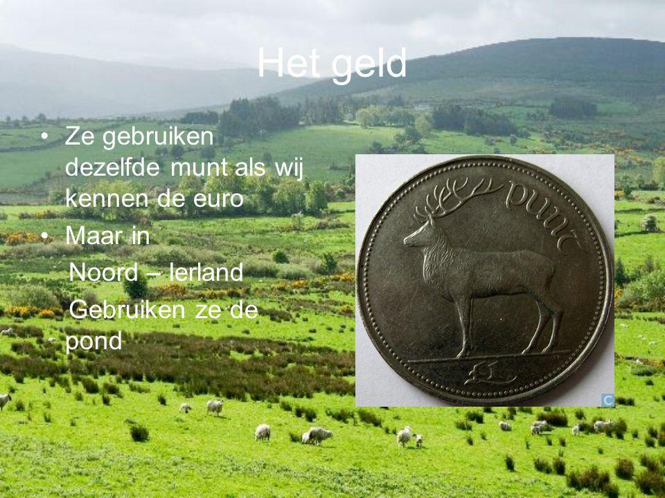 Het geld Ze gebruiken dezelfde munt als wij kennen de euro Maar in Noord – Ierland Gebruiken ze de pond