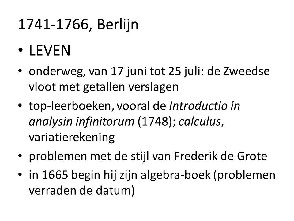 1741-1766, Berlijn LEVEN onderweg, van 17 juni tot 25 juli: de Zweedse vloot met getallen verslagen top-leerboeken, vooral de Introductio in analysin