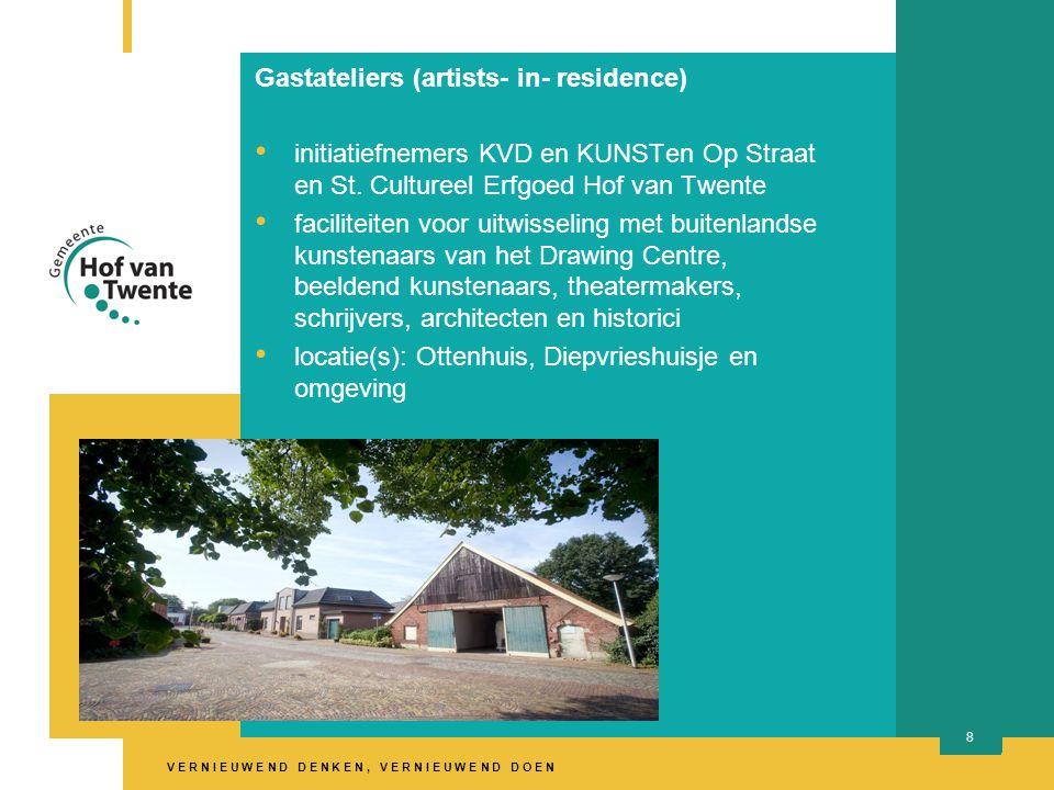 V E R N I E U W E N D D E N K E N, V E R N I E U W E N D D O E N 8 Gastateliers (artists- in- residence) initiatiefnemers KVD en KUNSTen Op Straat en St.