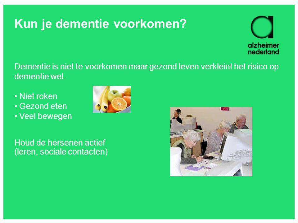Kun je dementie voorkomen? Dementie is niet te voorkomen maar gezond leven verkleint het risico op dementie wel. Niet roken Gezond eten Veel bewegen H
