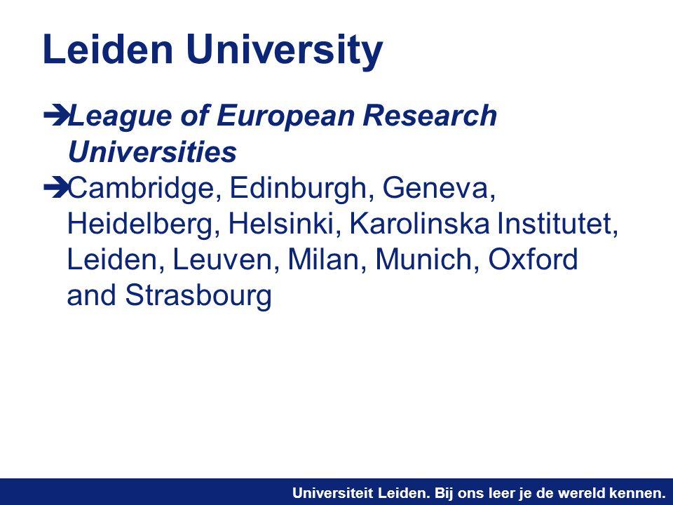 Leiden University  League of European Research Universities  Cambridge, Edinburgh, Geneva, Heidelberg, Helsinki, Karolinska Institutet, Leiden, Leuven, Milan, Munich, Oxford and Strasbourg
