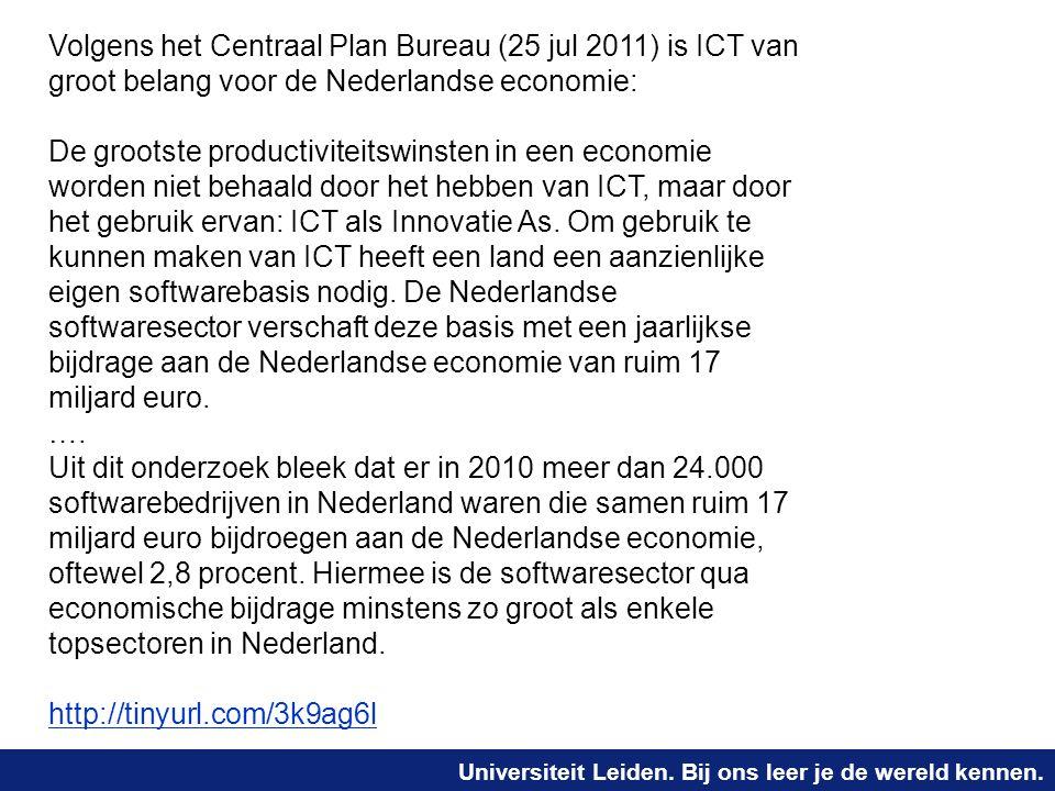 Universiteit Leiden. Bij ons leer je de wereld kennen. Volgens het Centraal Plan Bureau (25 jul 2011) is ICT van groot belang voor de Nederlandse econ