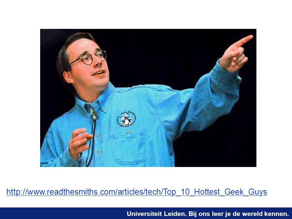 Universiteit Leiden. Bij ons leer je de wereld kennen. http://www.readthesmiths.com/articles/tech/Top_10_Hottest_Geek_Guys