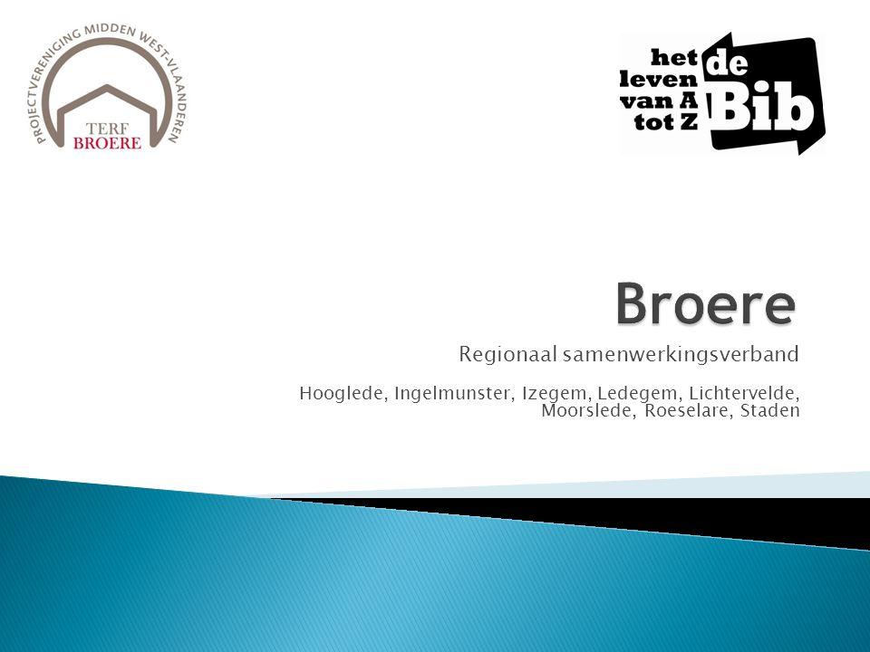 Regionaal samenwerkingsverband Hooglede, Ingelmunster, Izegem, Ledegem, Lichtervelde, Moorslede, Roeselare, Staden