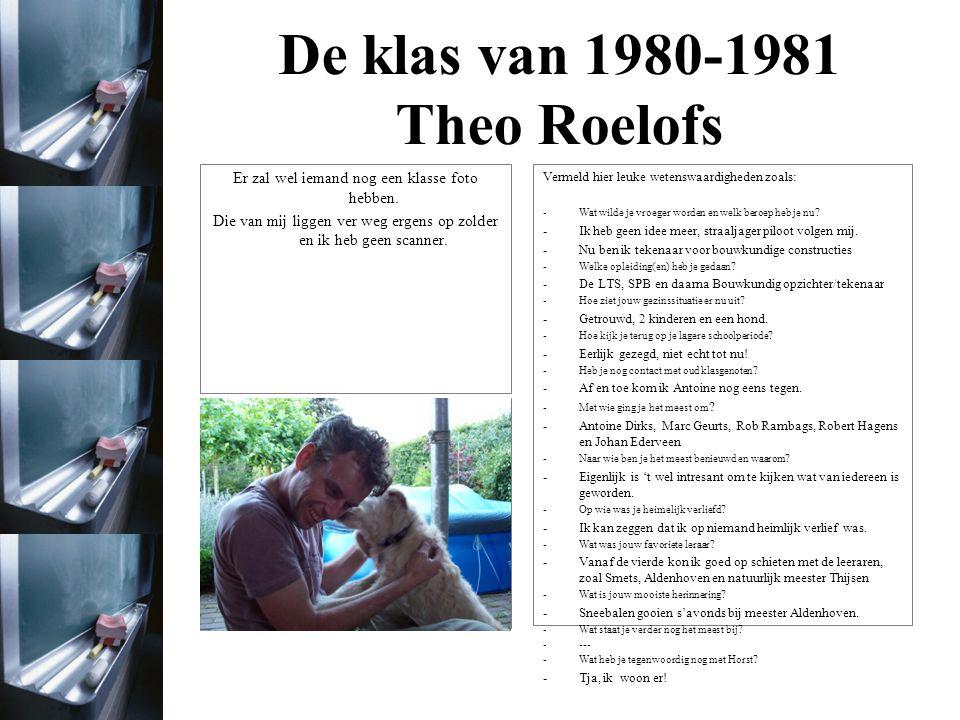 De klas van 1980-1981 Foto uit het jaar 1980/1981 Vermeld hier leuke wetenswaardigheden zoals: -Wat wilde je vroeger worden en welk beroep heb je nu.