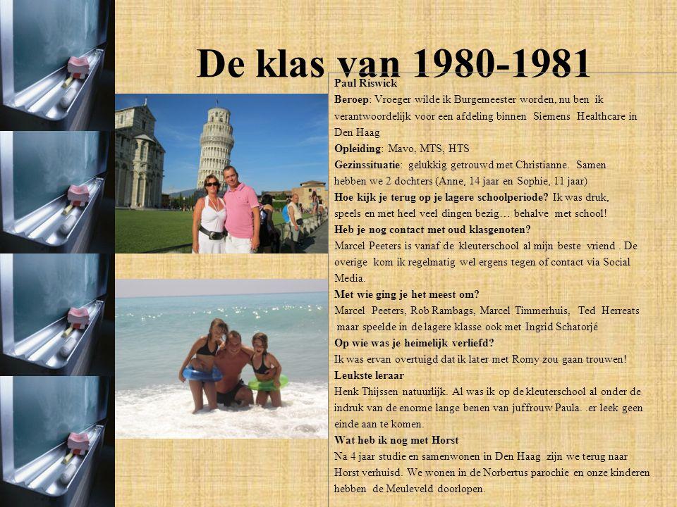De klas van 1980-1981 Patricia Verhaegh -Wat wilde je vroeger worden en welk beroep heb je nu.