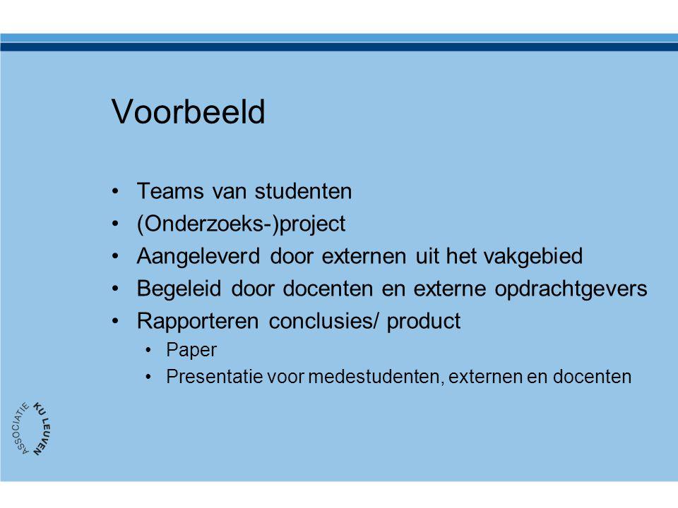 Voorbeeld Teams van studenten (Onderzoeks-)project Aangeleverd door externen uit het vakgebied Begeleid door docenten en externe opdrachtgevers Rappor