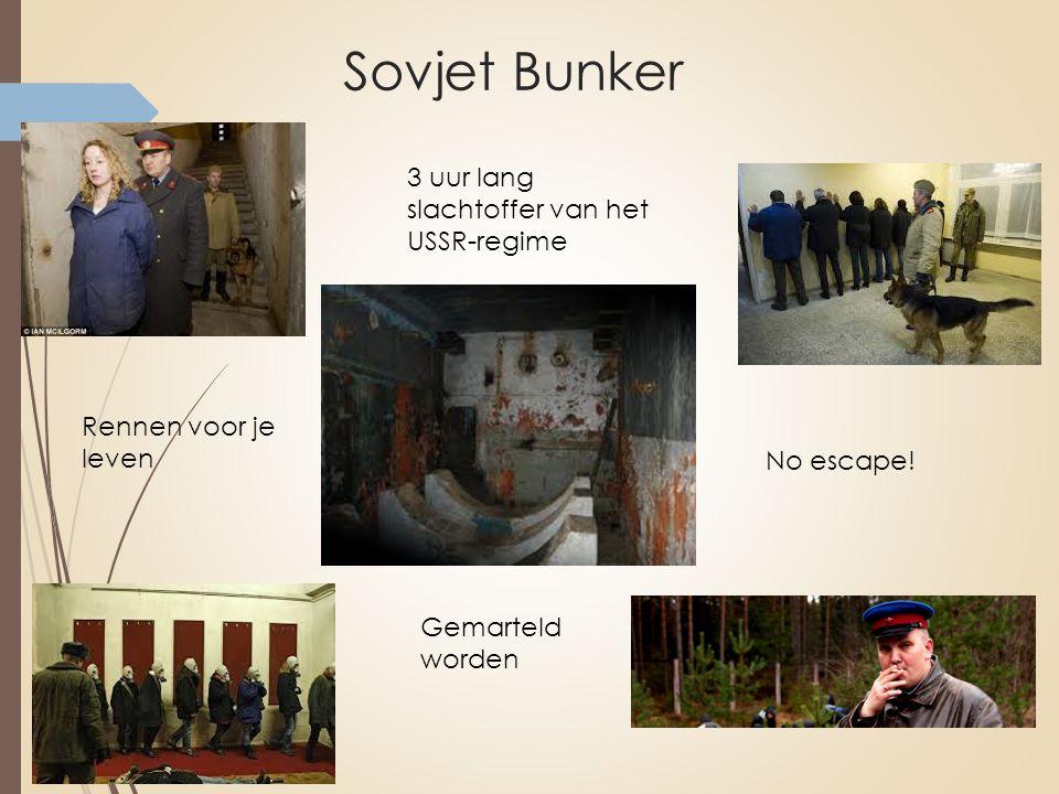Sovjet Bunker 3 uur lang slachtoffer van het USSR-regime Rennen voor je leven Gemarteld worden No escape!