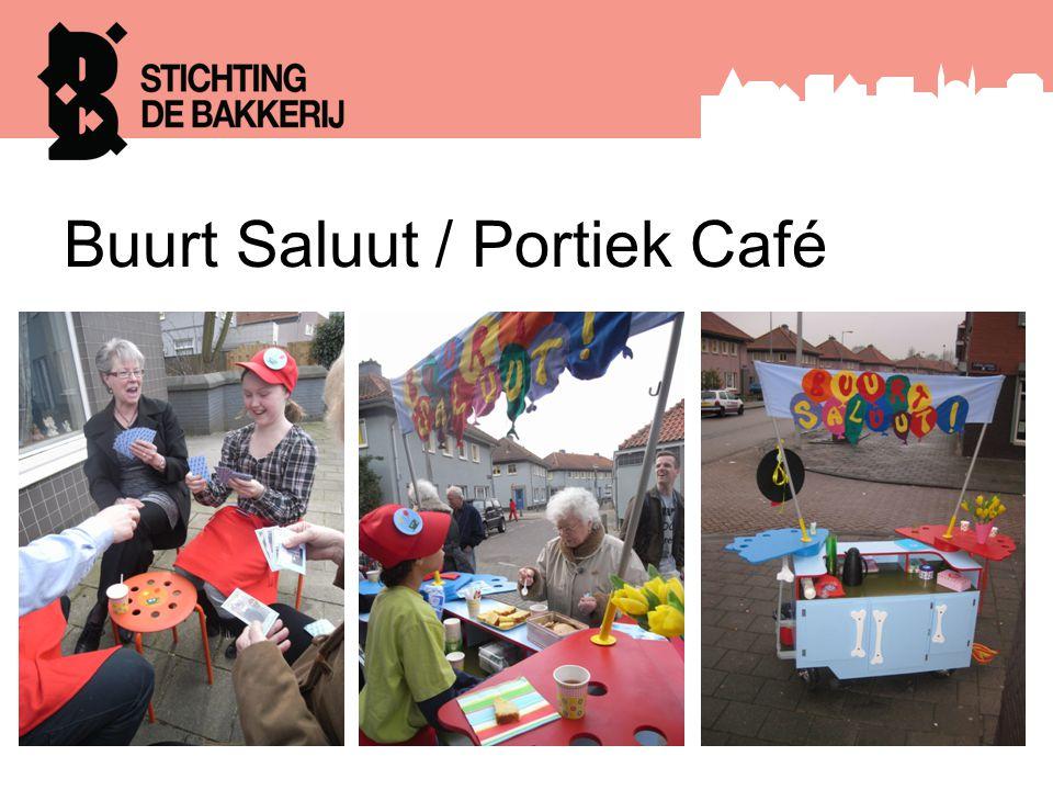 Buurt Saluut / Portiek Café