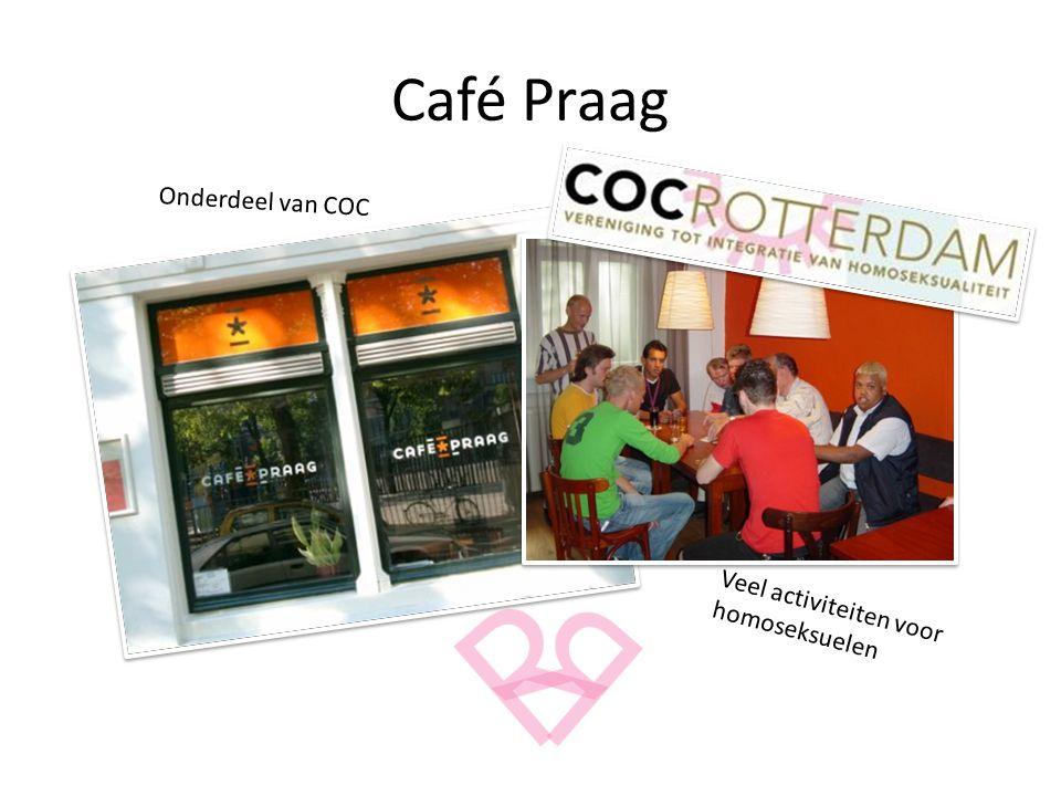Café Praag Veel activiteiten voor homoseksuelen Onderdeel van COC