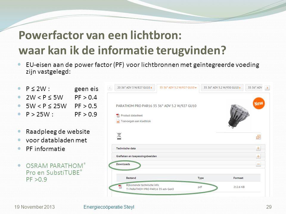 Powerfactor van een lichtbron: waar kan ik de informatie terugvinden? EU-eisen aan de power factor (PF) voor lichtbronnen met geïntegreerde voeding zi