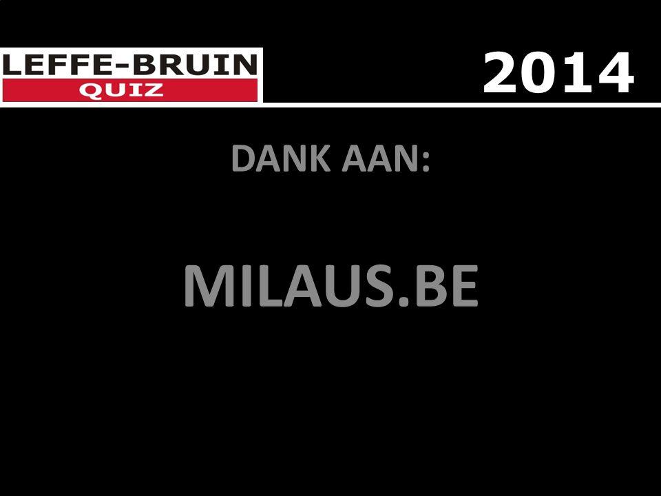 DANK AAN: MILAUS.BE 2014