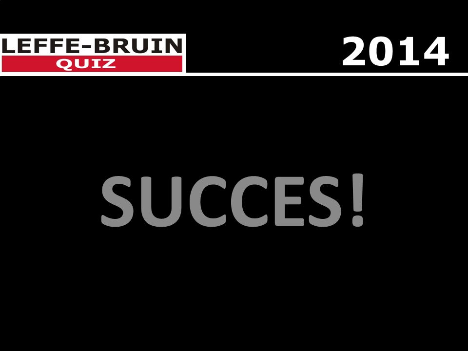 SUCCES! 2014