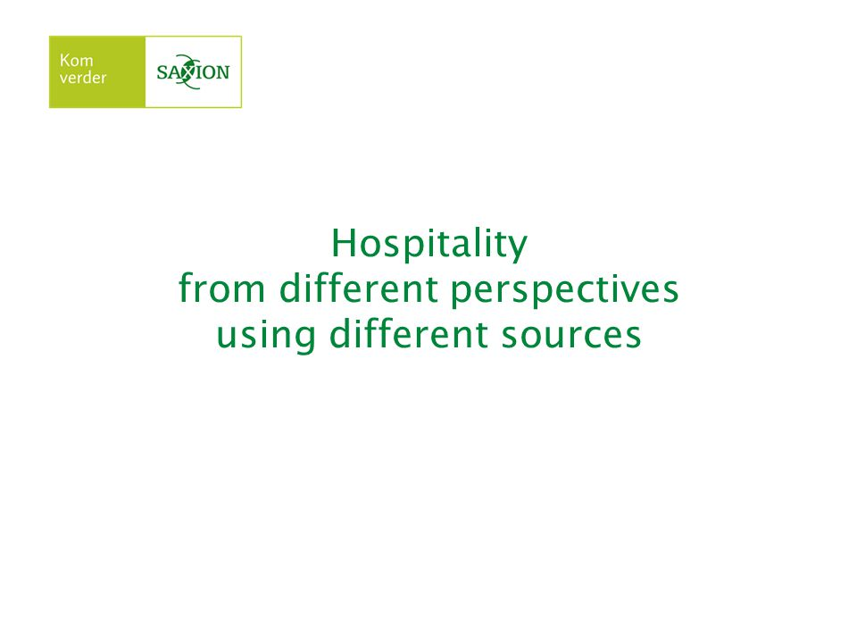 Hospitality from different perspectives using different sources