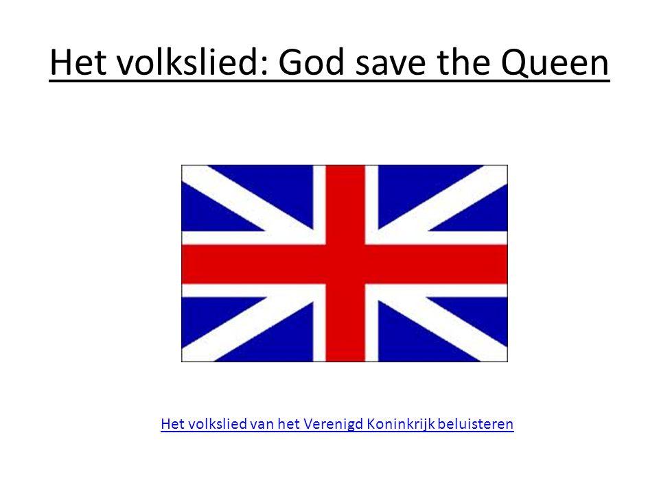 Het volkslied: God save the Queen Het volkslied van het Verenigd Koninkrijk beluisteren