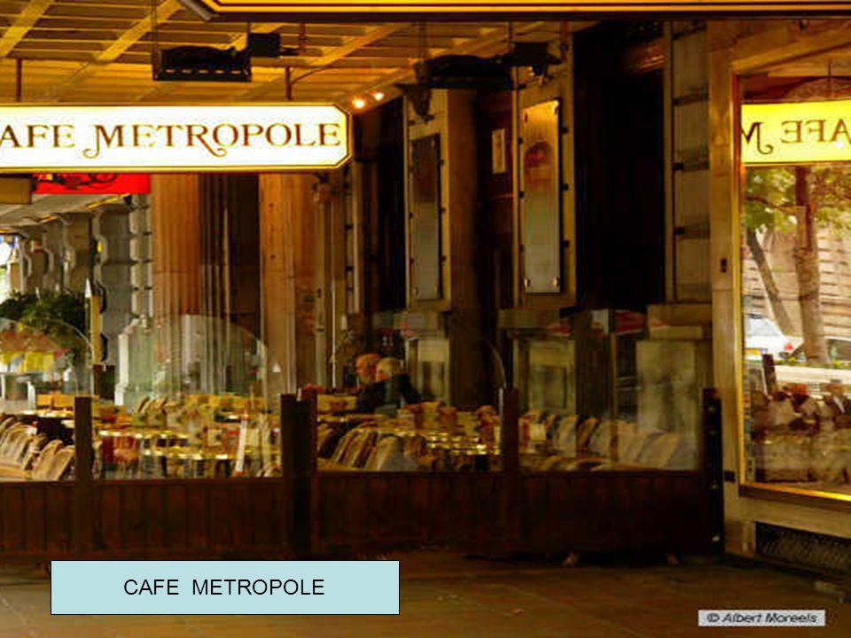 Oude cafés in Brussel CAFE METROPOLE