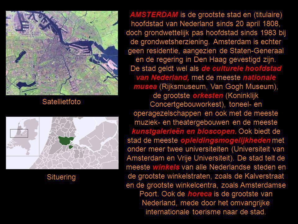 2 AMSTERDAM is de grootste stad en (titulaire) hoofdstad van Nederland sinds 20 april 1808, doch grondwettelijk pas hoofdstad sinds 1983 bij de grondwetsherziening.