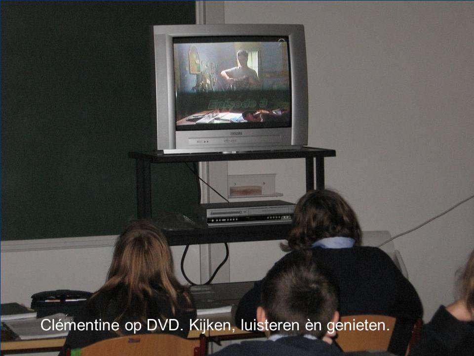 Clémentine op DVD. Kijken, luisteren èn genieten.