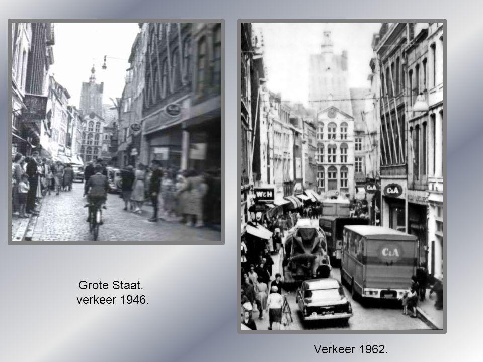 Grote Staat. verkeer 1946. Verkeer 1962.