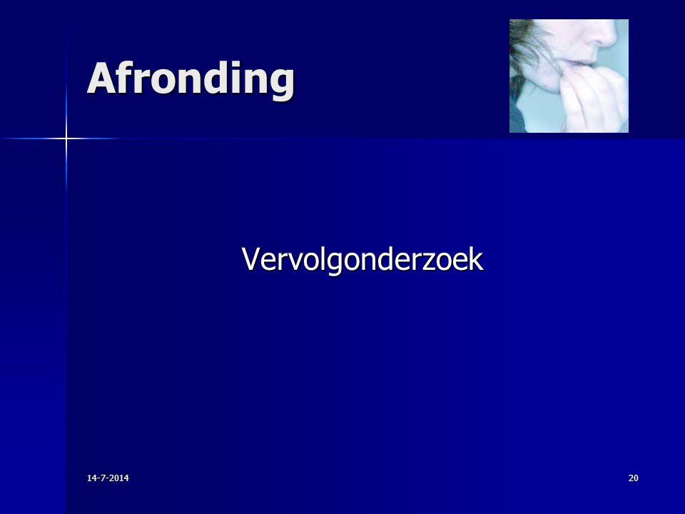 Afronding Vervolgonderzoek 14-7-201420