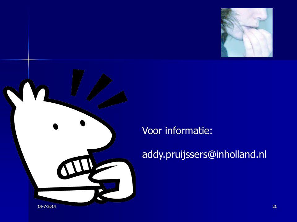 Voor informatie: addy.pruijssers@inholland.nl 14-7-201421