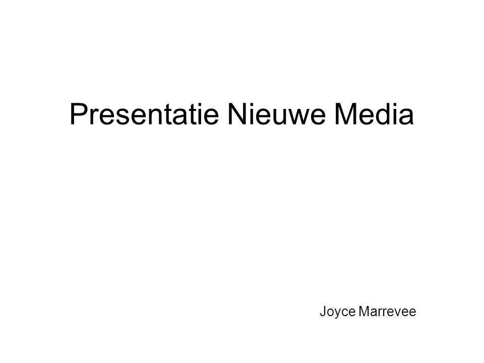 Presentatie Nieuwe Media Joyce Marrevee