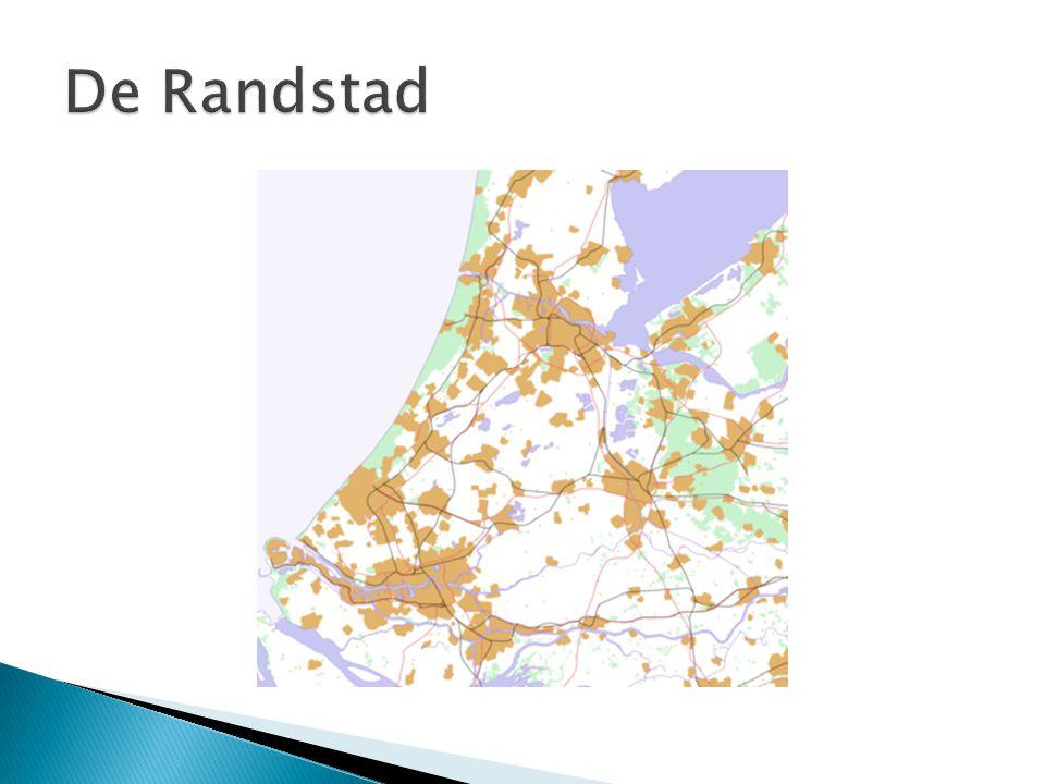  De Randstad is een stedelijk netwerk  De belangrijkste steden van de Randstad zijn Rotterdam, Den Haag, Amsterdam, Almere en Utrecht