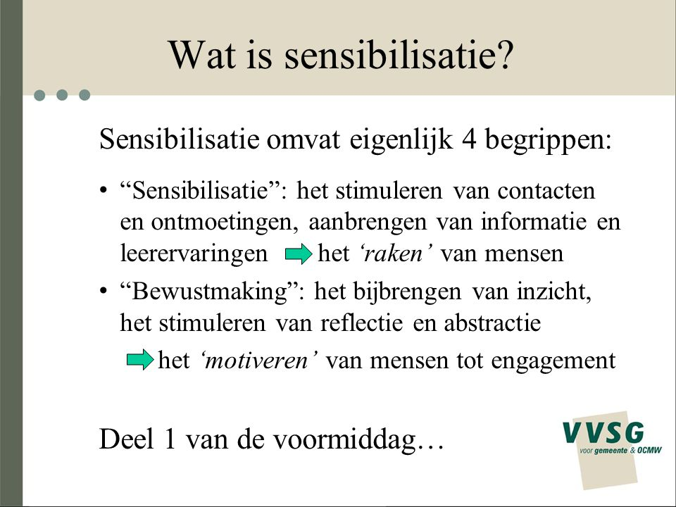Wat is sensibilisatie.