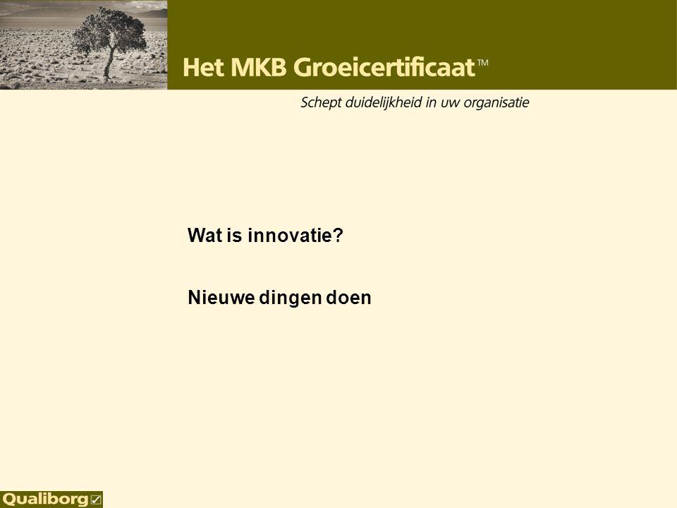 Wat is innovatie? Nieuwe dingen doen