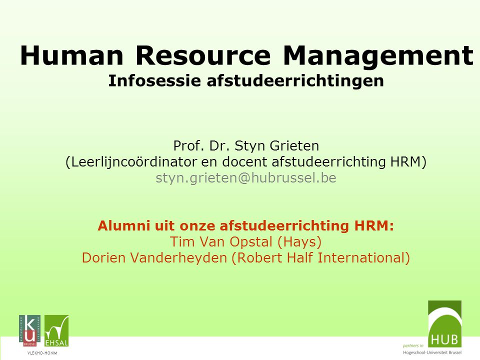 VLEKHO-HONIM Human Resource Management Infosessie afstudeerrichtingen Prof.