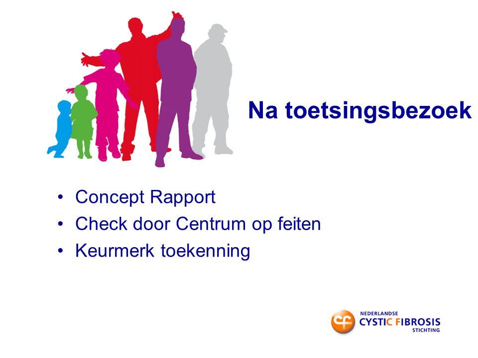 Na toetsingsbezoek Concept Rapport Check door Centrum op feiten Keurmerk toekenning