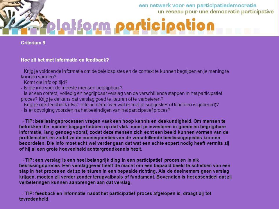 Criterium 9 Hoe zit het met informatie en feedback.