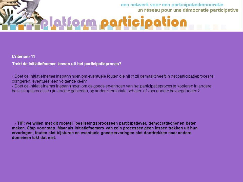 Criterium 11 Trekt de initiatiefnemer lessen uit het participatieproces.