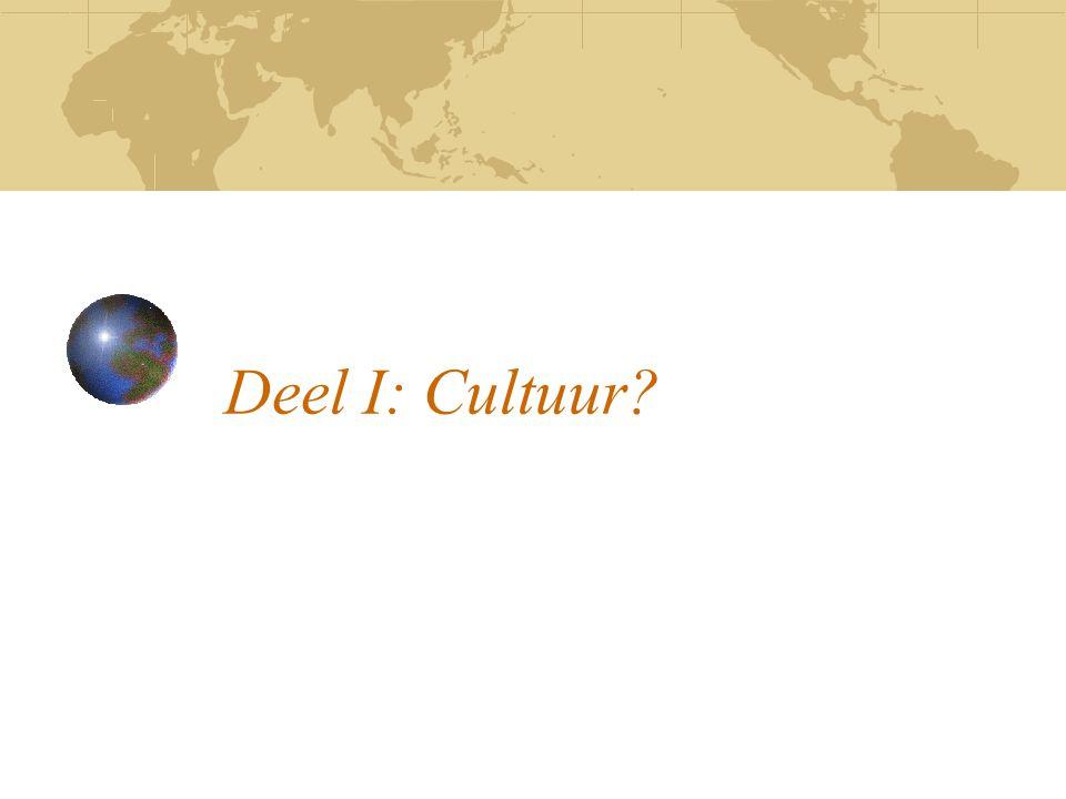 Deel I: Cultuur?