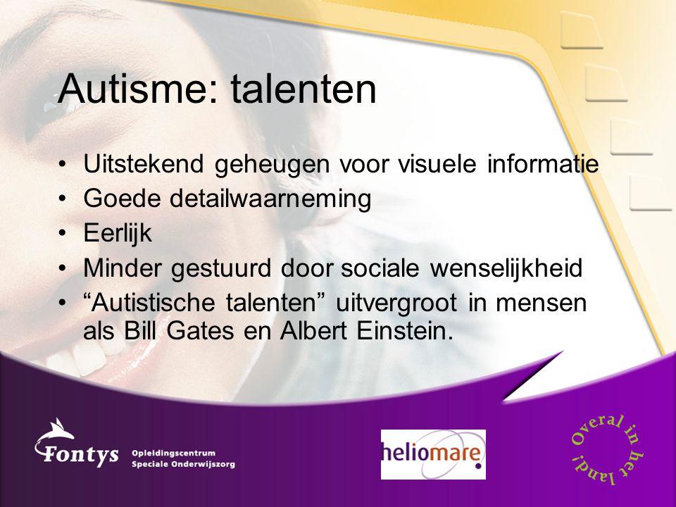 """Autisme: talenten Uitstekend geheugen voor visuele informatie Goede detailwaarneming Eerlijk Minder gestuurd door sociale wenselijkheid """"Autistische t"""