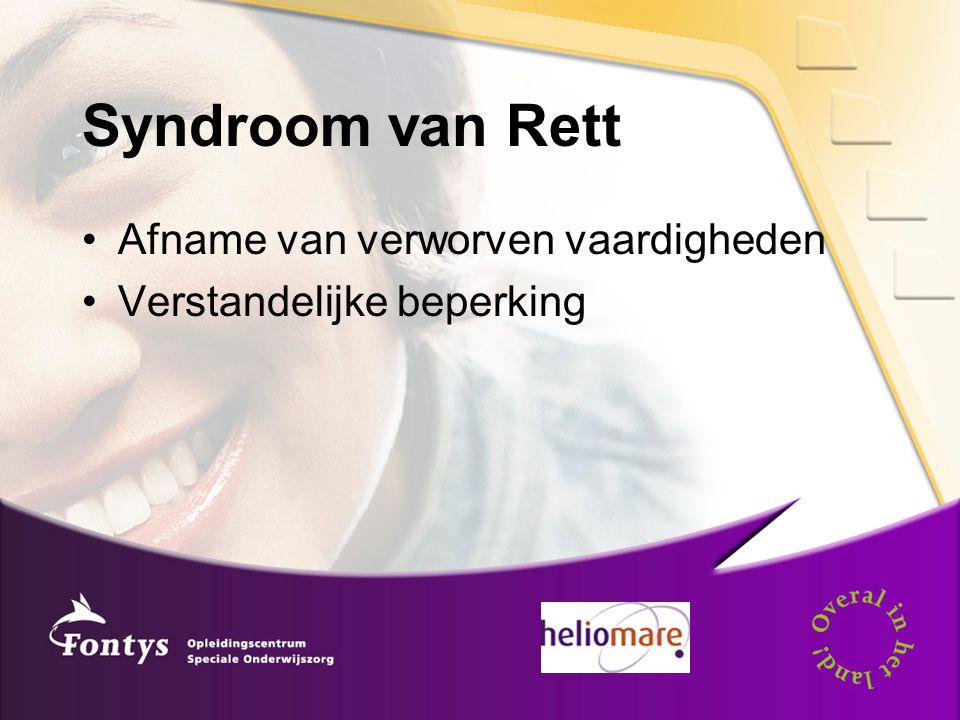 Syndroom van Rett Afname van verworven vaardigheden Verstandelijke beperking