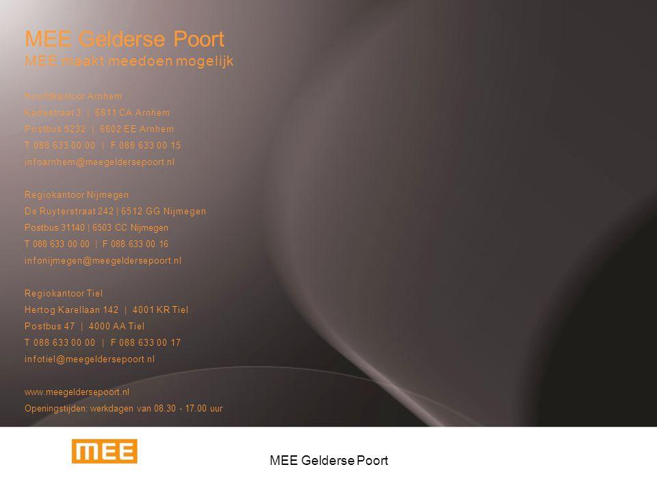 MEE maakt meedoen mogelijk Hoofdkantoor Arnhem Kadestraat 3 | 6811 CA Arnhem Postbus 5232 | 6802 EE Arnhem T 088 633 00 00 | F 088 633 00 15 infoarnhe