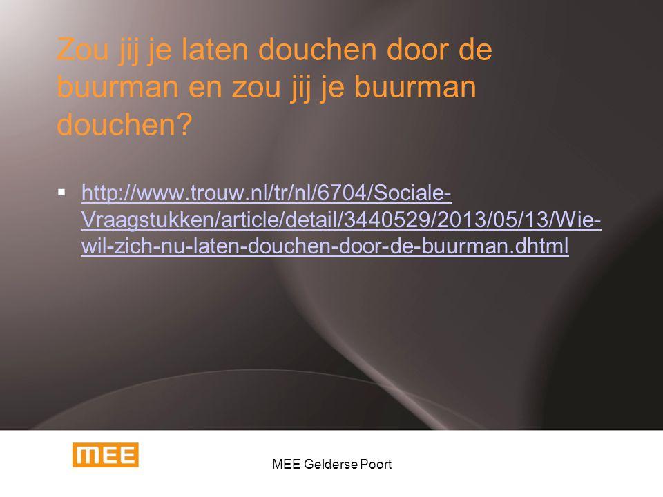 Zou jij je laten douchen door de buurman en zou jij je buurman douchen?  http://www.trouw.nl/tr/nl/6704/Sociale- Vraagstukken/article/detail/3440529/