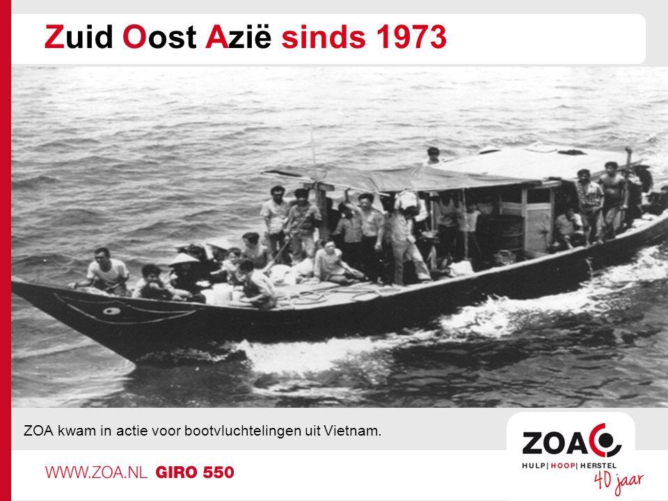 Zuid Oost Azië sinds 1973 ZOA kwam in actie voor bootvluchtelingen uit Vietnam.